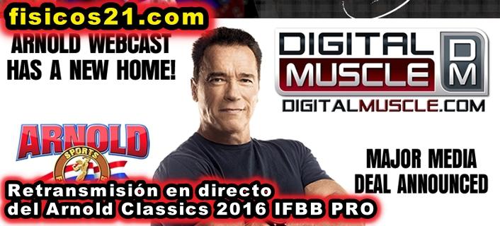 Arnold Classics 2016 IFBB PRO Retransmisión en Directo