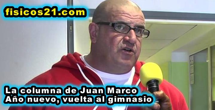 La columna de Juan Marco; Año nuevo, al gimnasio otra vez