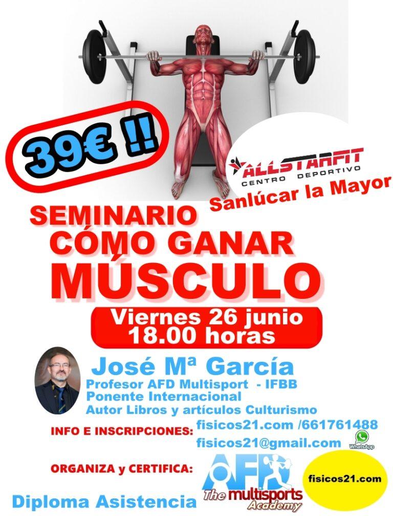 Seminario Cómo ganar músculo por José María García en All Stars Gym (Sanlucar la Mayor - Sevilla) 26 Junio 2020