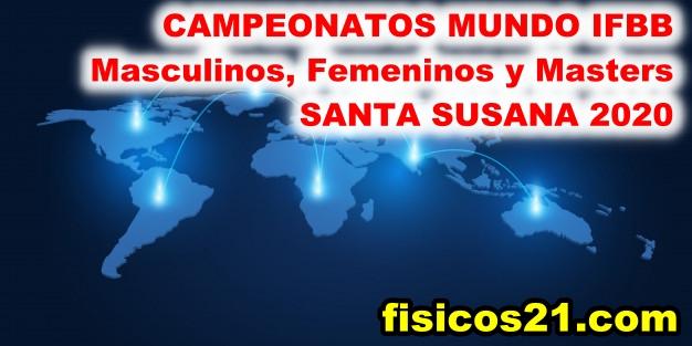 Ctos Mundo IFBB 2020 en Santa Susana 5-9 nov.