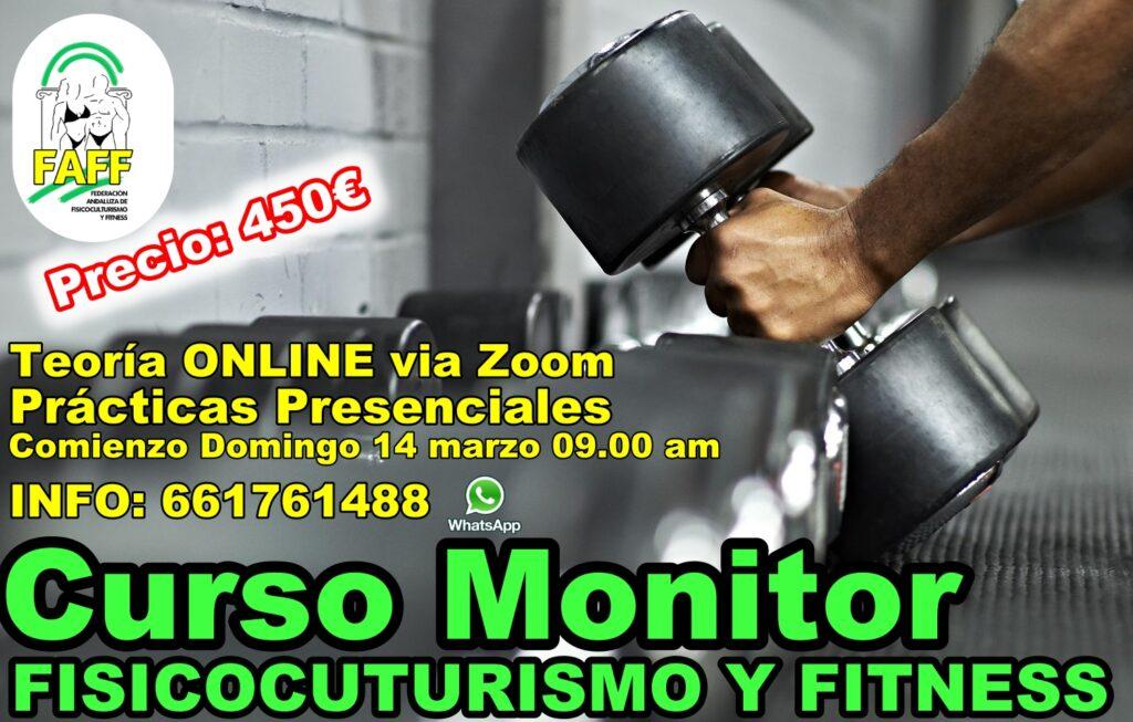 Curso de MONITOR DE FISICOCULTURISMO Y FITNESS (FAFF) marzo 2021
