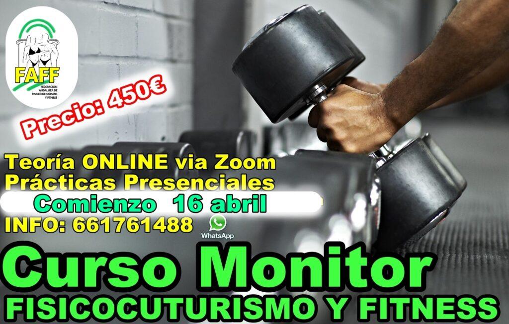 Curso de MONITOR DE FISICOCULTURISMO Y FITNESS (FAFF) abril 2021